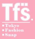 東京ファッションスナップ Tokyo Fashion Snap